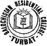 Baluchistan Residential College Turbat 7th Admission 2020