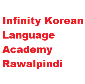 Infinity Korean Language Academy Rwp Course Admissions 2021
