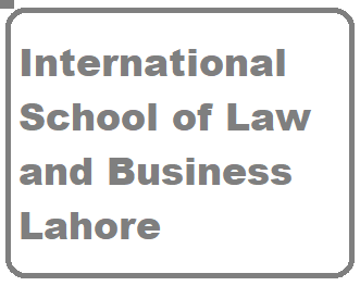 International School of Law & Business Lhr  Admissions 2021